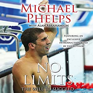 No Limits: The Will to Succeed | [Michael Phelps, Alan Abrahamson]