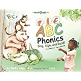 """""""ABC Phonics: Sing, Sign, and Read!"""" (Book and Music CD) 1st (first) by Nellie Edge, Sign2Me Early Learning (2010) Spiral-bound"""