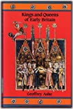 Kings and Queens of Early Britain (0897333470) by Geoffrey Ashe