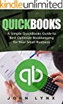 Quickbooks: A Simple QuickBooks Guide...