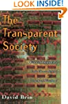 The Transparent Society: Will Technol...