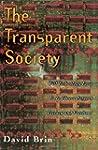 The Transparent Society: Will Technol...