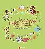 Le P�re Castor raconte ses contes du printemps
