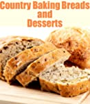 Country Baking and Desserts (Deliciou...