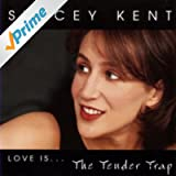 Love Is... The Tender Trap