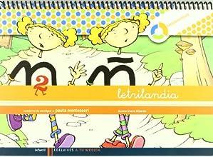 Letrilandia Lectoescritura cuaderno 2 de escritura (Pauta Montessori) (A tu medida (Entorno lógica matemática))