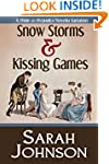 Snow Storms & Kissing Games: A Pride...