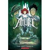 Amulet #4: The Last Council ~ Kazu Kibuishi