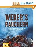 Weber's  R�uchern: Einfach und unkompliziert mit Grill und R�ucherofen (GU Weber Grillen)