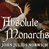 Read Absolute Monarchs: A History of the Papacy on-line