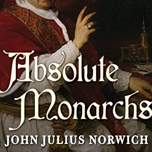 Absolute Monarchs Audiobook