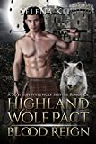 Highland Wolf Pact: Blood Reign: A Scottish Werewolf Shifter Romance