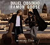 echange, troc Diabel Cissokho & Ramon Goose - Mansana Blues