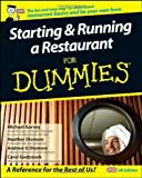 img - for Starting and Running a Restaurant for Dummies (For Dummies) by Carol Godsmark, Michael Garvey, Heather Dismore, Andrew G. Dismore (January 1, 2007) Paperback book / textbook / text book