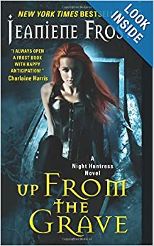 Up from the Grave (Night Huntress) - Jeaniene Frost