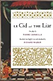 Le Cid and The Liar (0156035839) by Wilbur, Richard