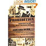 Prohibition: Thirteen Years That Changed America by Edward Behr