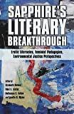 img - for Sapphire's Literary Breakthrough: Erotic Literacies, Feminist Pedagogies, Environmental Justice Perspectives book / textbook / text book