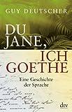 Du Jane, ich Goethe (3423346558) by Guy Deutscher