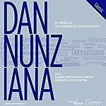 Dannunziana Classic: Il meglio di Gabriele d'Annunzio (The Best of Gabriele d'Annunzio) | Gabriele d'Annunzio