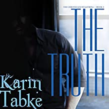 The Truth (       UNABRIDGED) by Karin Tabke Narrated by Liisa Ivary