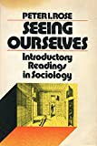 img - for Seeing ourselves;: Introductory readings in sociology book / textbook / text book