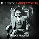 The Best of Muddy Waters (Special Edi...