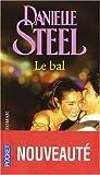 echange, troc Danielle Steel - Le bal