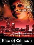 Lara Adrian Kiss of Crimson (Midnight Breed)