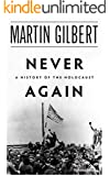 Never Again: A History of the Holocaust