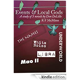 Events and Local Gods - 5 novels by Don DeLillo