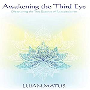 Awakening the Third Eye Audiobook
