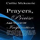 Prayers, Praise, and Words of Inspiration Hörbuch von Collie G. Mckenzie Jr. Gesprochen von: Victoria Phelps