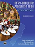 Afro-Cuban Percussion Guide, Bk 1: In...