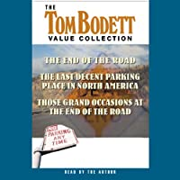 The Last Decent Parking Place in North America (       ABRIDGED) by Tom Bodett Narrated by Tom Bodett