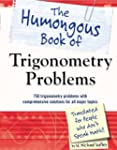 The Humongous Book of Trigonometry Pr...