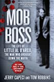 Jerry Capeci Mob Boss: The Life of Little Al D'Arco, the Man Who Brought Down the Mafia (Thorndike Large Print Crime Scene)