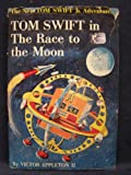 img - for Tom Swift in the Race to the Moon (Tom Swift, Jr., Adventure Series, 12) book / textbook / text book