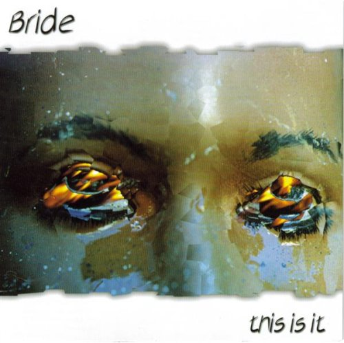 Original album cover of This Is It by Bride