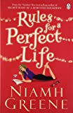 Rules for a Perfect Life Niamh Greene