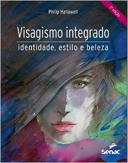 Visagismo Integrado (Em Portuguese do Brasil) (Portuguese Brazilian