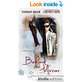 Behind The Mirror ((Prelude to the Glass Wall Series) Book 0)