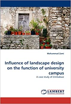 Influence of landscape design on the function of for Garden design zimbabwe