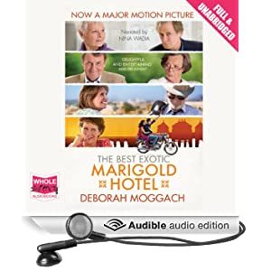 The Best Exotic Marigold Hotel (Unabridged)