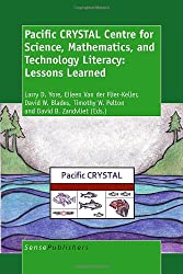 Pacific Crystal Centre for Science, Mathematics, and Technology Literacy- Lessons Learned