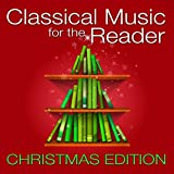Classical Music for the Reader: Christmas Edition