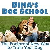 Dima's Dog School ~ Dima Yeremenko