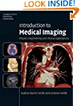 Introduction to Medical Imaging: Phys...