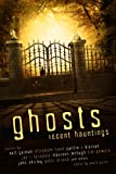 img - for Ghosts: Recent Hauntings book / textbook / text book