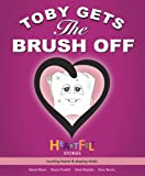 img - for Toby Gets the Brush Off (Heartfelt Stories) book / textbook / text book